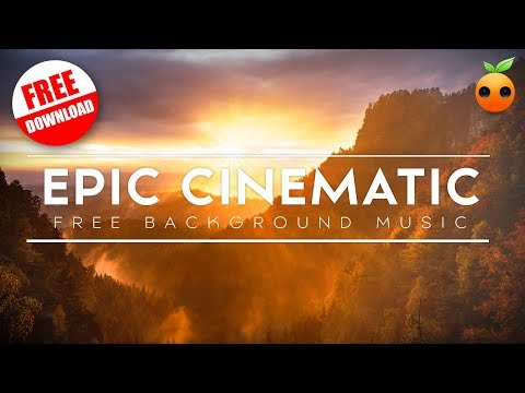 [Free Music] Epic Cinematic - Orange Free Music | No Copyright Music | Orchestra | Inspiring | BGM