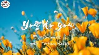 Jason mraz - You do You (Lyric_Video) feat. Tiffany haddish
