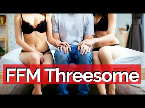 How To Have An AMAZING Threesome With Two Women (S.M.A.R.T.T. Method)