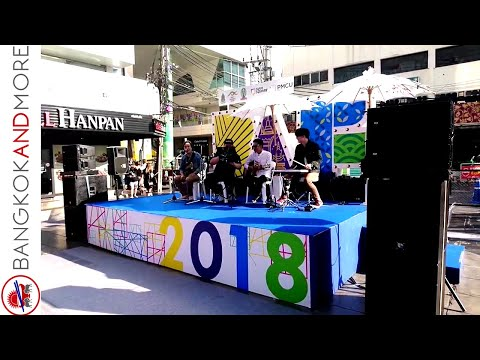 Thai Music Band @ Bangkok Art Festival 2018 ❤🇹🇭