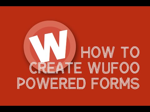 Creating Forms With WuFoo