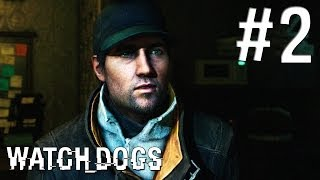 Watch Dogs Gameplay Walkthrough - Part 2 - Aiden