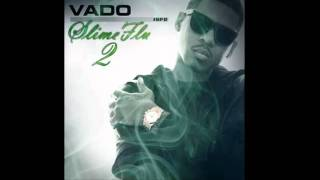 "Vado "" Paid In Full "" Lyrics (Free To Slime Flu 2 Mixtape)"