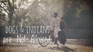 EMP - Dogs and Indians are not allowed | Short Film | Republic Day 2018