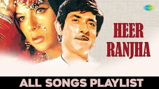 'Heer Ranjha' Movie Full Songs | Bollywood evergreen songs | Audio Jukebox