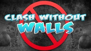 Clash of Clans:: Clash without walls #14 TH7!!!!!