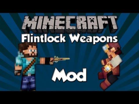 Flintlock Weapons Mod Spotlight: Guns And Cannons!