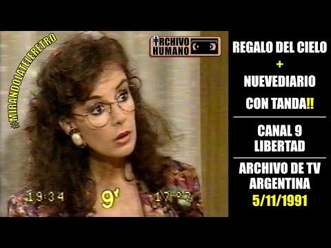 Regalo del Cielo + Nuevediario *con tanda* - Canal 9 - 1991