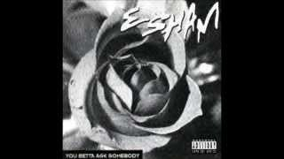 esham - you betta ask somebody