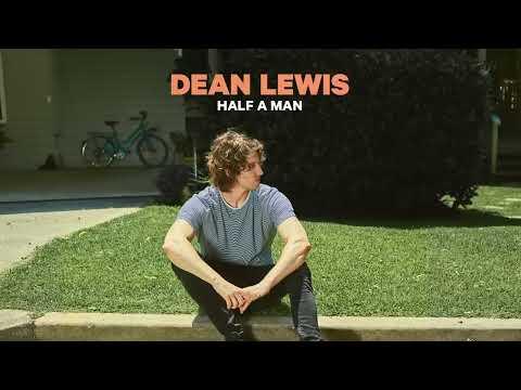 Dean Lewis - Half A Man (Official Audio)