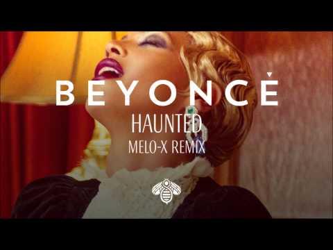 Beyonce-Haunted Remix Melo-X