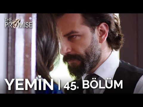 Yemin 45. Bölüm | The Promise Season 1 Episode 45
