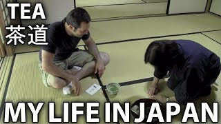 Sado - Chado - Japanese Tea - 茶道 - My Life in Japan - 3 - English Lesson on Japanese Culture