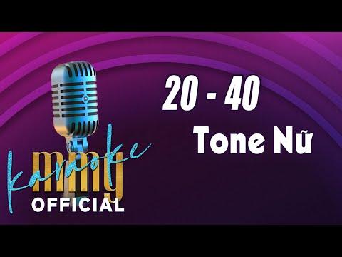 20 - 40 (Karaoke Tone Nữ) | Hát với MMG Band