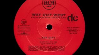 Way Out West - The Gift (Original Mix)