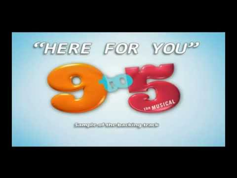 Here For You 9 to 5 the musical Instrumental backing track karaoke