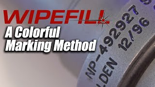 WIPEFILL a colorful permanent part marking method - CT LASER & ENGRAVING