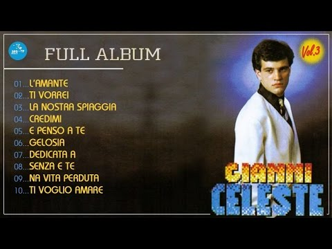 Gianni Celeste - Full Album - Vol. 3