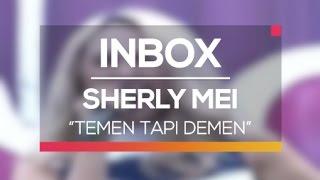 Sherly Mei Temen Tapi Demen