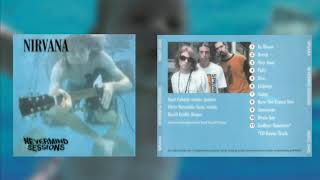 Nirvana - Nevermind Sessions ( 1990 )