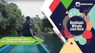Jabarprov Tv - Surga Wisata Alam Di Kabupaten Pangandaran