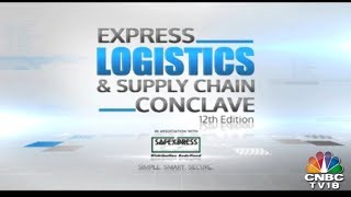 Express Logistics & Supply Chain Conclave: Asia's Largest End-To-End Supply Chain Mgmt Platform