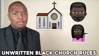 Unwritten Black Church Rules