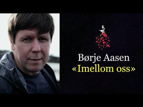 Børje Aasen -  Imellom oss (tekstvideo)