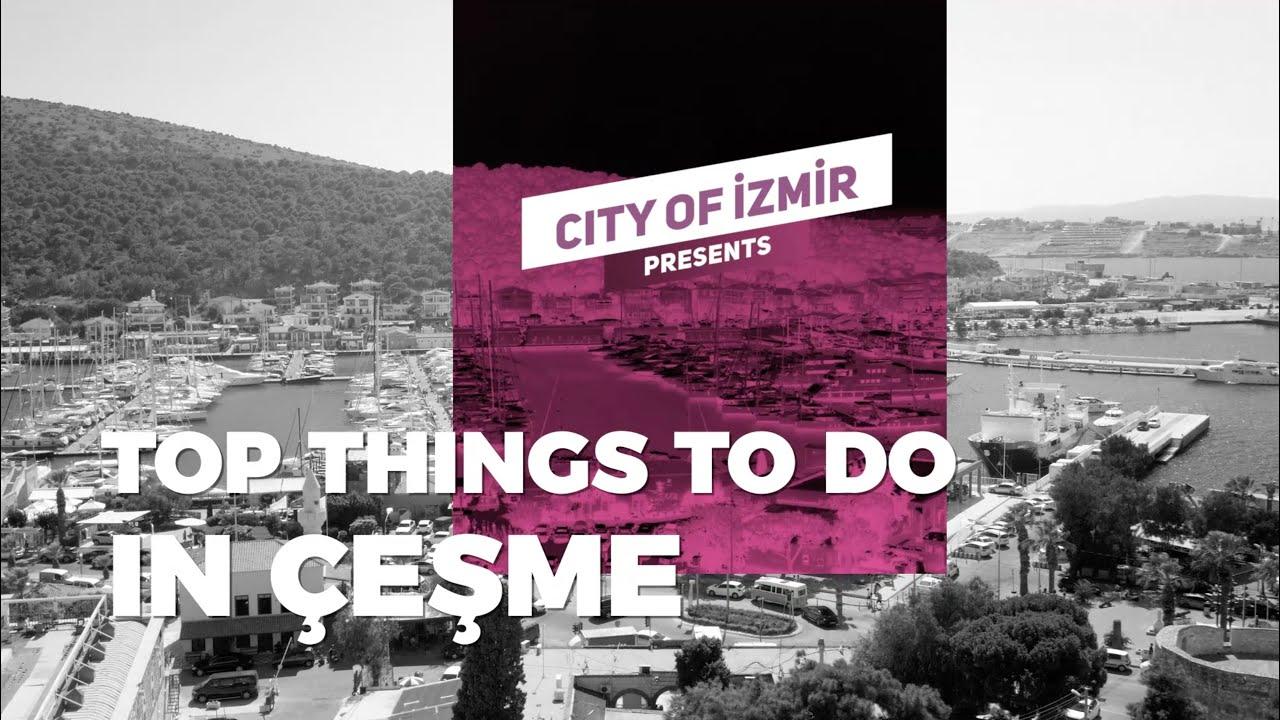 Top Things To Do in ÇEŞME, Home of ALAÇATI
