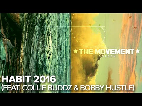 The Movement - Habit 2016 (feat. Collie Buddz & Bobby Hustle) - Official Audio