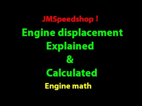 Engine Displacement Explained and Calculated .12. JMSpeedshop !