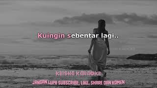 Download Mp3 Karaoke Lala Karmela - Satu Jam Saja  Lirik Lagu