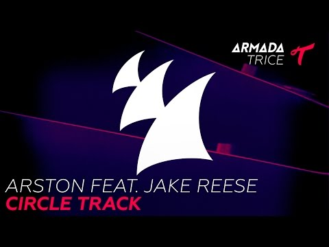 Arston feat. Jake Reese - Circle Track (Lyric Video)