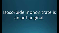 How to pronounce isosorbide mononitrate (Ismo) (Memorizing Pharmacology Flashcard)