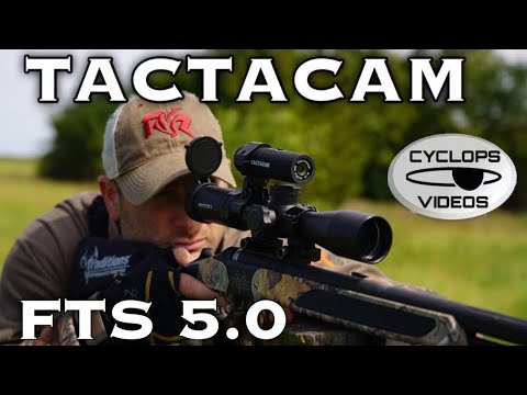 Tactacam FTS 5.0 StartUp Guide . Incredible Scope Cam
