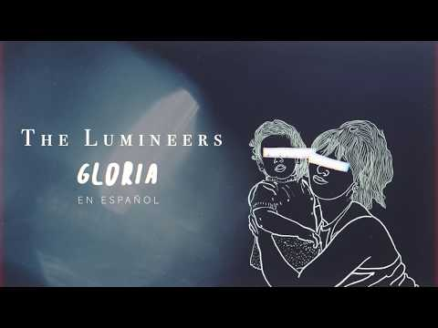 The Lumineers - Gloria (Español)