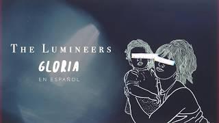 The Lumineers - Gloria (Español)
