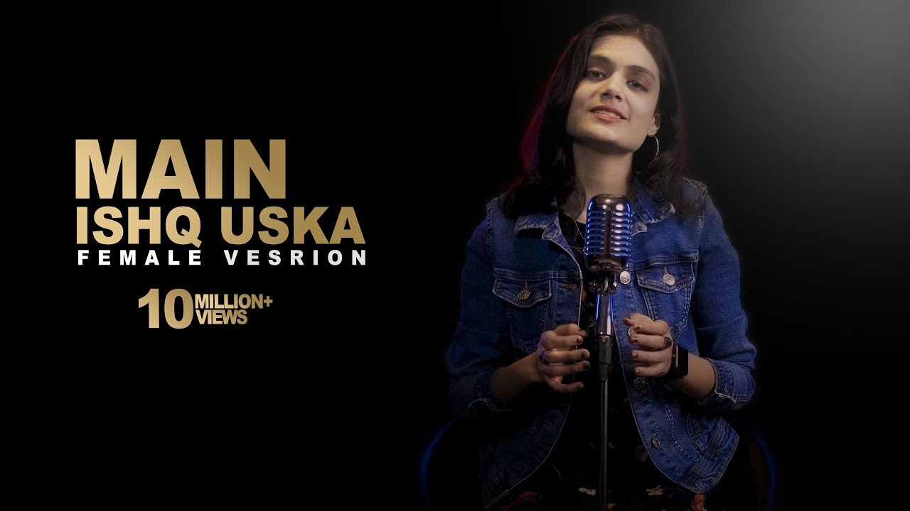 Download Woh Ladka Nahi Zindagi Hai Meri | Sheetal Mohanty | Main Ishq Uska Female Cover