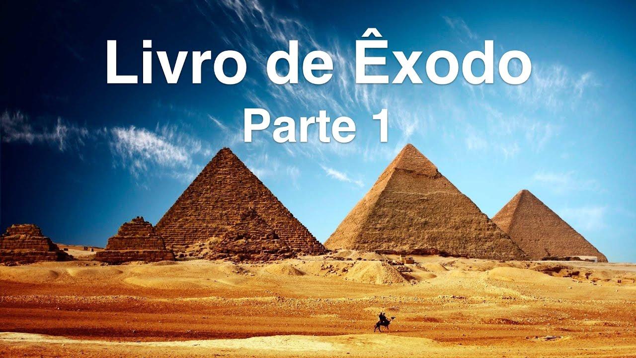 68f60d53e O Livro de Êxodo (Sefer Shemot) - Parte 1