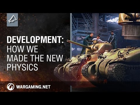 World of Tanks – Development: How We Made the New Physics