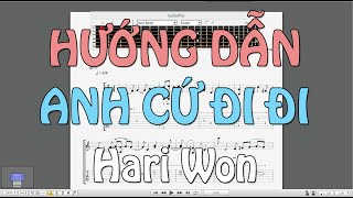 [Hướng dẫn] ANH CỨ ĐI ĐI - Hari Won [EASY Guitar Tab]