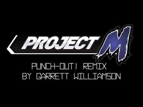 Project M - Punch Out! Remix - Garrett Williamson