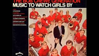 The Bob Crewe Generation   Music to Watch Girls By