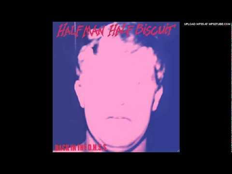 HALF MAN HALF BISCUIT-