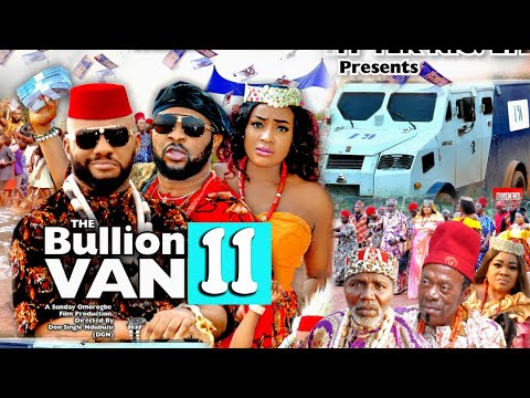 Download BULLION VAN SEASON 11 (Trending Movie) YUL EDOCHIE 2021 Latest Nigerian Nollywood Movie 720p