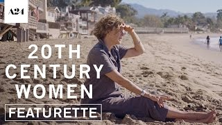 20th Century Women | Finding the Story | Official Featurette HD | A24