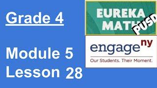 Eureka Math Grade 4 Module 5 Lesson 28
