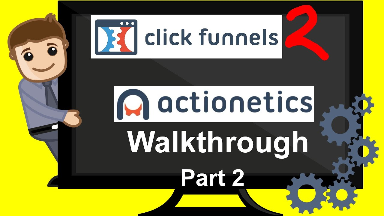 Clickfunnels Review - Actionetics Walkthrough & Demo - Customer Relationship Management - PART 2