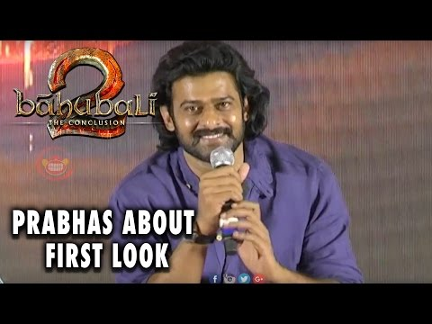 Prabhas About First Look at Baahubali - The Conclusion | Official Press Meet