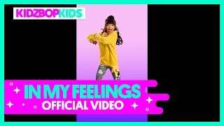 KIDZ BOP Kids - In My Feelings (Vertical Video)